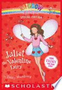 Rainbow Magic Special Edition  Juliet the Valentine Fairy