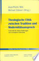 Theologische Ethik zwischen Tradition und Modernitätsanspruch