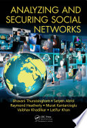 Analyzing and Securing Social Networks