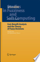 Cost Benefit Analysis and the Theory of Fuzzy Decisions
