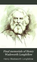 Book Final Memorials of Henry Wadsworth Longfellow