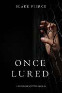 Book Once Lured (a Riley Paige Mystery--Book #4)