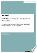 VIVA MTV  Nutzung und Rezeption von Musikvideos