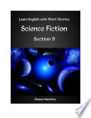 Learn English with Short Stories  Science Fiction   Section 9