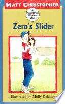 Zero S Slider