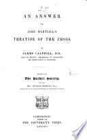 An Answer To John Martiall S Treatise Of The Cross