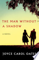 Ebook The Man Without a Shadow Epub Joyce Carol Oates Apps Read Mobile