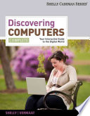 Discovering Computers  Complete  Your Interactive Guide to the Digital World