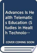 Advances In Health Telematics Education book