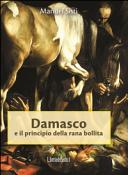 Damasco e il principio della rana bollita