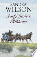 Lady Jane s Ribbons