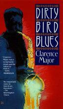 Dirty Bird Blues