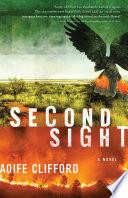 Second Sight A Novel