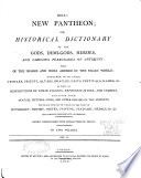 Bell's New Pantheon; Or Historical Dictionary Of The Gods, Demi-gods, Heroes ... : ...