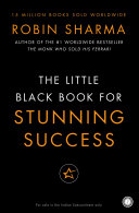 Little Black Book for Stunning Success   Tools for Action Mastery