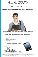 Pass the Tabe  Test of Adult Basic Education Study Guide and Practice Questions