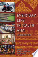Everyday Life in South Asia  Second Edition