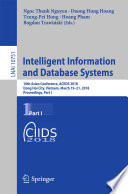 Intelligent Information And Database Systems : proceedings of the 10th asian conference on intelligent...