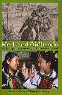 Mediated Girlhoods book