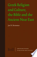 Greek Religion And Culture The Bible And The Ancient Near East