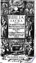 Biblia sacra ... nach der letzten Romischen Sixtiner Edition durch ... C. Ulenberg ... ubergesetzt, etc