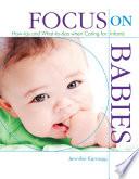 Focus on Babies