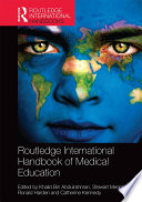 Routledge International Handbook Of Medical Education