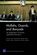Mullahs, Guards, and Bonyads