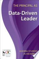 The Principal As Data Driven Leader