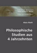 Philosophische Studien aus vier Jahrzehnten
