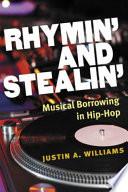 Rhymin  and Stealin