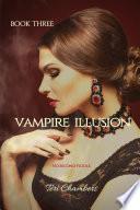Vampire Illusion: No Second Fiddle