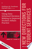 Using Data Informed Decision Making To Improve Student Affairs Practice
