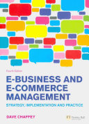 E Business And E Commerce Management Strategy Implementation Practice 4th Edition Prentice Hall 2009