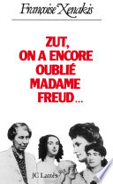 Zut   on a encore oubli   Madame Freud