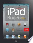 iPad bogen   alt det du skal vide om din iPad  3  udg