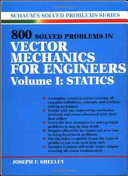 800 Solved Problems Invector Mechanics for Engineers  Vol  I  Statics