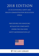 Procedures For Handling Retaliation Complaints Under The Fda Food Safety Modernization Act Us Occupational Safety And Health Administration Regulation Osha 2018 Edition