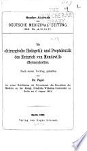 Die chirurgische Hodegetik und Propädeutik des Heinrich von Mondeville (Hermondaville).