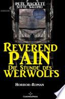 Reverend Pain Horror-Roman - Die Stunde des Werwolfs