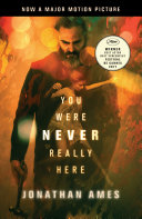 You Were Never Really Here Book