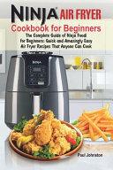 Ninja R Air Fryer Cookbook For Beginners