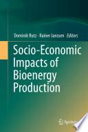 Socio Economic Impacts of Bioenergy Production
