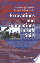 Excavations And Foundations In Soft Soils book