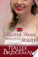 Greater Than Rubies  Christian Romance