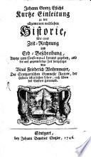Johann Georg Essichs kurze Kurtze Einleitung zu der allgemeinen und besonderen Welthistorie