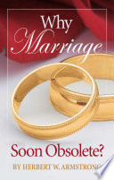 Why Marriage Soon Obsolete