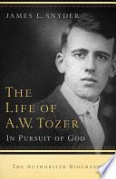 The Life of A W  Tozer