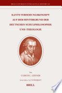 Kants Vorsehungskonzept auf dem Hintergrund der deutschen Schulphilosophie und -theologie