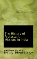 The History of Protestant Missions in India